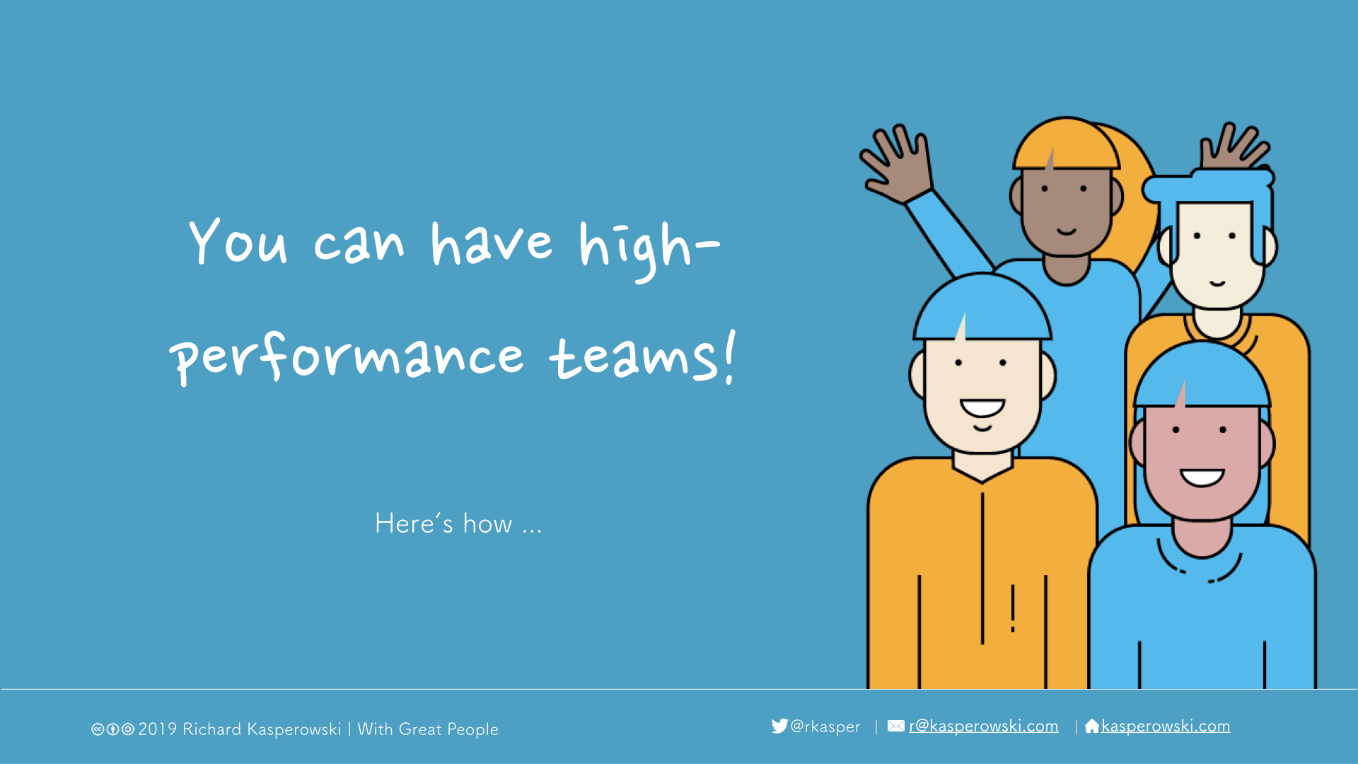 """You can have a high-performance team"" with a drawing of happy teammates"